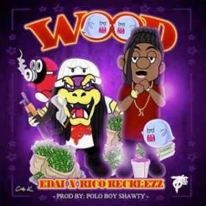 Instrumental: Edai X Rico Recklezz - Wood (Produced By Polo Boy Shawty)